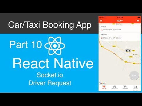 React Native Car:Taxi Booking App Part 10 - Socket io Driver Request