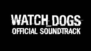 Watch Dogs OST: 13 - Escape from Chicago