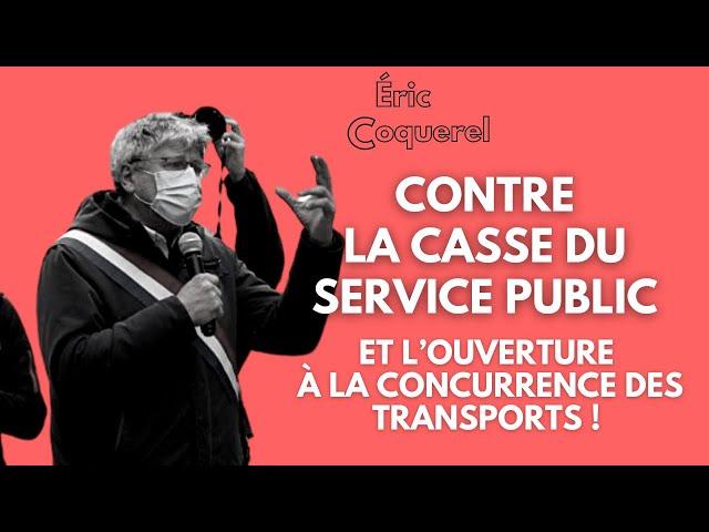 OUVERTURE À LA CONCURRENCE : SOUTIEN AUX GRÉVISTES DE TRANSDEV | Eric Coquerel