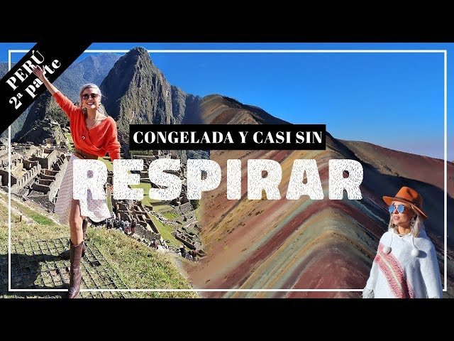 CREÍ QUE NO LO LOGRARÍA - Machu Pichu, Valle Sagrado, Cusco y MÁS!