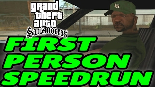 GTA San Andreas FIRST PERSON Speedrun - Any%
