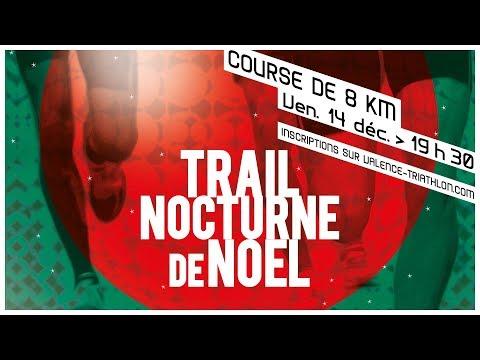 Actu Sport   Trail nocturne de Noël 2018 de Valence   Valence TRIATHLON