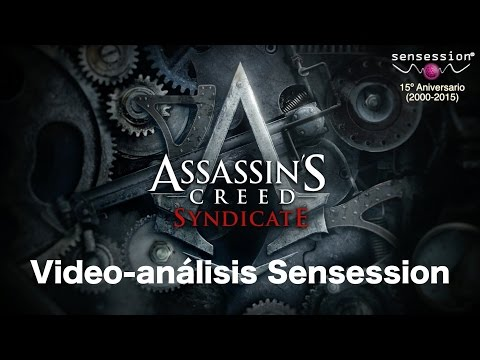 Assassin's Creed Syndicate Análisis Sensession