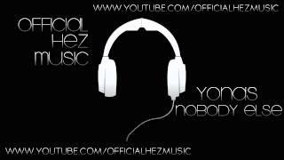 HezMusic: Yonas - Nobody Else