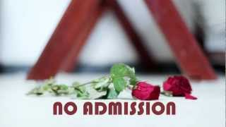 No AdmissioN - Short film Teaser