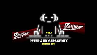 2Basstep @ 2Step & UK Garage Mix Vol.8 (August 2017)