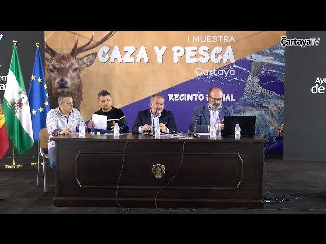 I Muestra de Caza y Pesca - Sesiones Técnicas e Informativas