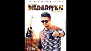 New Punjabi Songs 2015 || Dildariyan || R Cheema || Latest Punjabi Songs 2015
