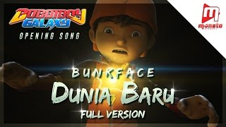 "BoBoiBoy Galaxy Opening Song ""Dunia Baru"" by BUNKFACE Full Version Sing-along"