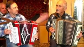 Матаня - Артемьев (гармонь); Волков (баян)