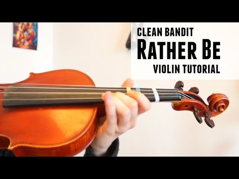 Rather Be  Clean Bandit how to play  Violin tutorial  Advanced Pop song