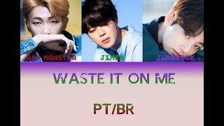 BTS (방탄소년단), Steve Aoki - Waste It On Me Tradução PT/BR [Color Coded]