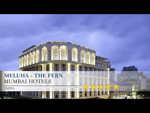 Meluha - The Fern - Mumbai Hotels, India
