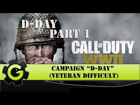 """Call of Duty WW2 - PC Gameplay Campaign """"D-Day"""" (Veteran Difficulty) - Let's Play Part 1"""