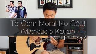 Baixar (Matheus e Kauan) Tô Com Moral No Céu! - Rodrigo Yukio (Fingerstyle Guitar Cover)