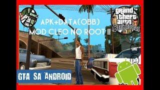 APK+DATA(OBB) GTA SA ANDROID v.1.08 || Mod Cleo No Root !