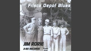 Frisco Depot Blues