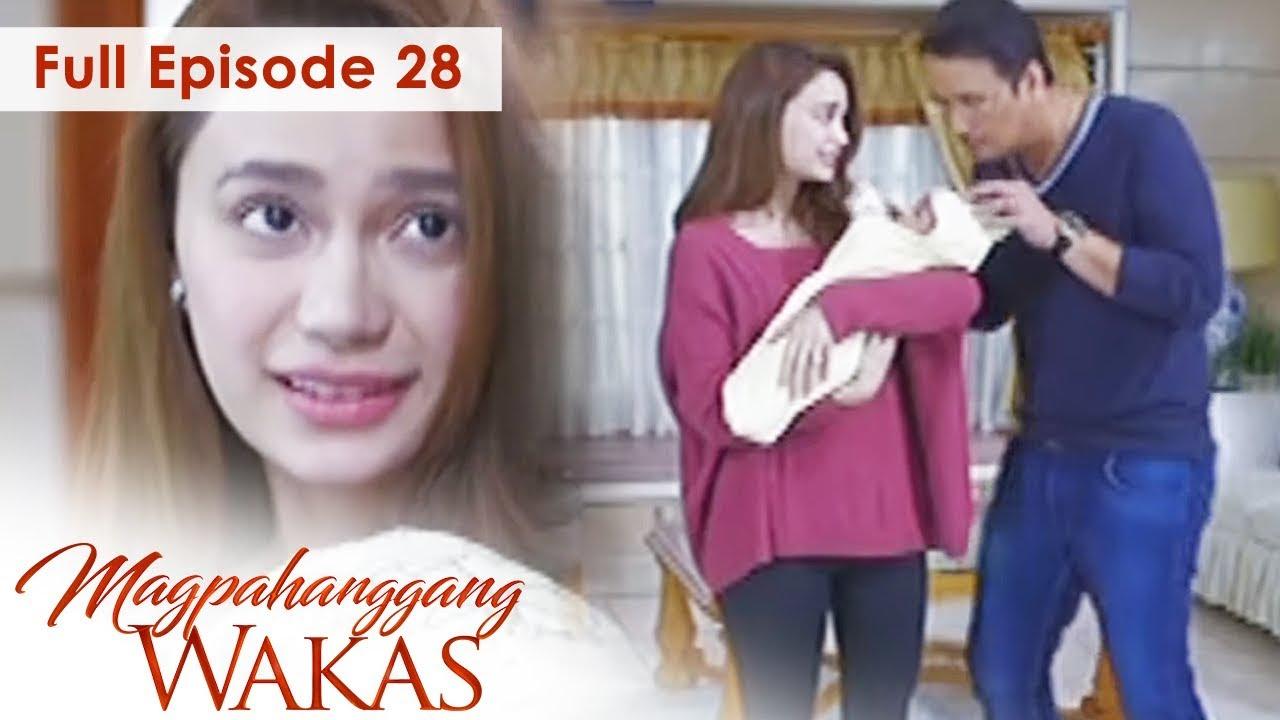 Download Full Episode 28 | Magpahanggang Wakas