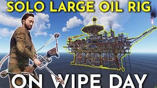 LARGE OIL RIG SOLO ON WIPE DAY WITH A COMPOUND BOW! - Rust Solo Survival