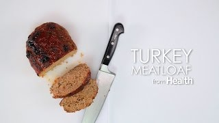 How To Cook Turkey Meatloaf | Myrecipes