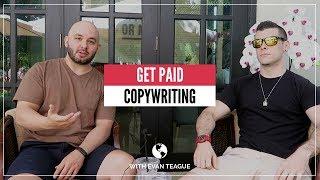 MAKING MONEY as a COPYWRITER with Evan Teague