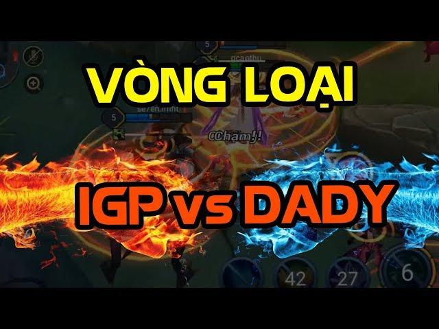 [VGaming 20Triệu] Vòng Loại IGP vs DADY - Liên Quân AOV | Tùng Xeko Channel