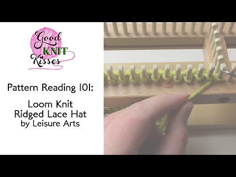 Pattern Reading 101 | Loom Knit | Ridged Lace Hat by Leisure Arts