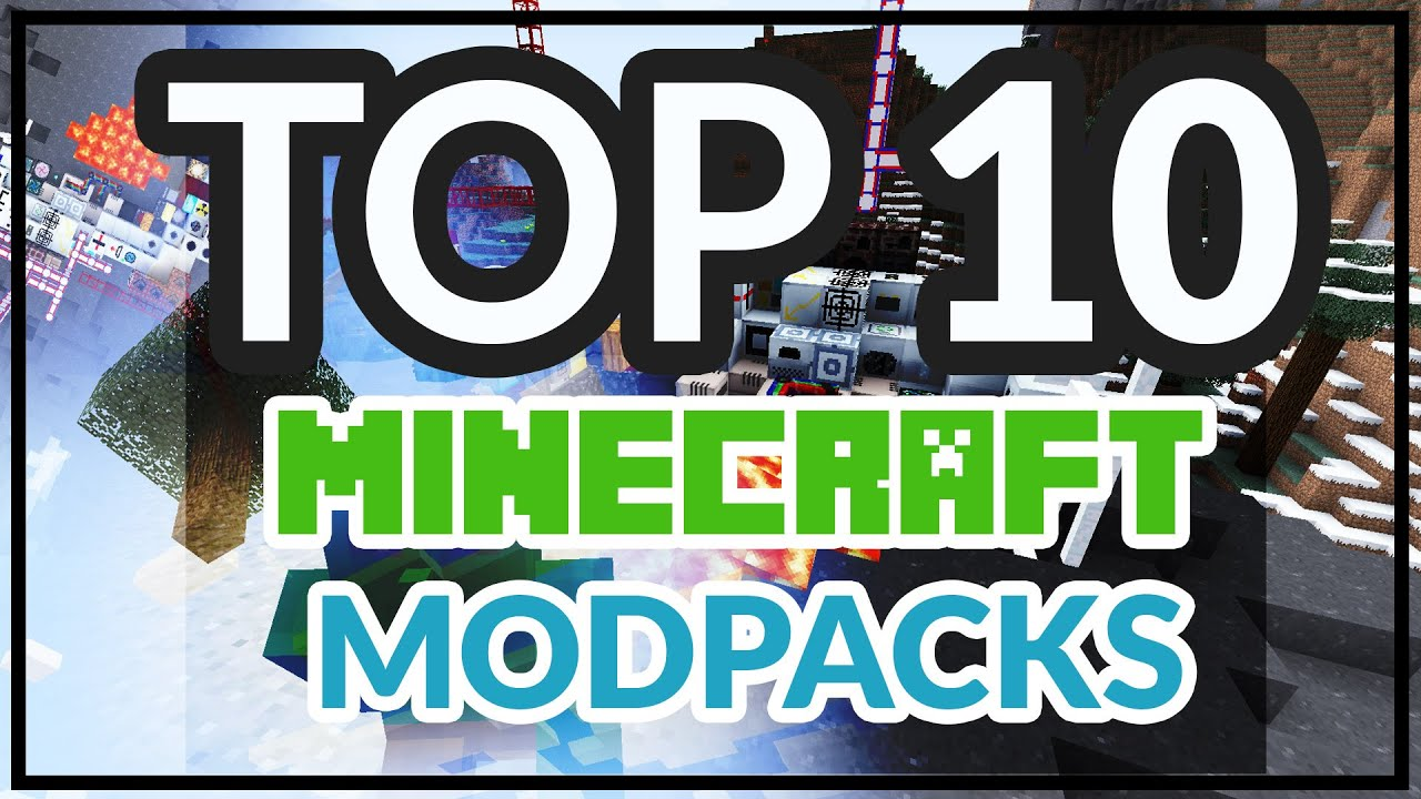 Minecraft Best Modpacks