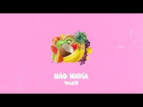 Valdir - Não Havia (Audio)