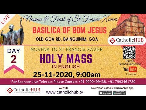 Novena to St Francis Xavier | English Mass | Day 2 Basilica of Bom Jesus, Old Goa | 25-11-2020