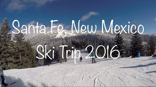New Mexico Ski Resorts - Santa Fe, New Mexico Ski Trip 2016