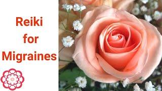 Reiki for Migraines*