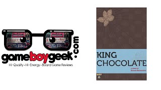 King Chocolate Review with the Game Boy Geek