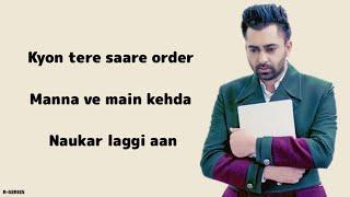 Naukar (Lyrics) Sharry Maan | Nick Dhammu | Ravi Raj