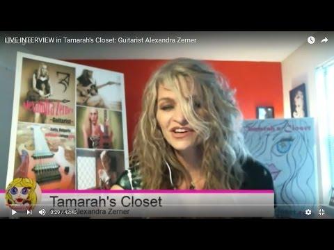 LIVE INTERVIEW in Tamarah's Closet: Guitarist Alexandra Zerner