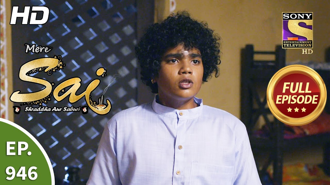 Download Mere Sai - Ep 946 - Full Episode - 26th Aug, 2021