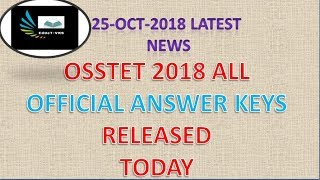 OSSTET(osstet)2018|OFFICIAL ANSWER KEY RELESED |osstet official answer key|challenge against answer