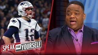 Brady should feel betrayed by Patriots for weak offense — Jason Whitlock | NFL | SPEAK FOR YOURSELF