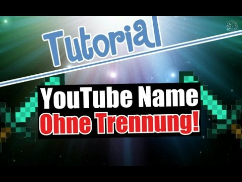 youtube name ndern ohne abtrennung tutorial. Black Bedroom Furniture Sets. Home Design Ideas