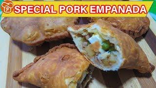 How To Make Special Pork Empanada Pinoy Easy Recipes Youtube