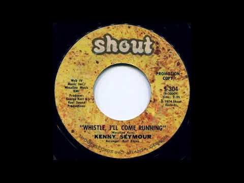 Kenny Seymour - Whistle, I'll Come Running