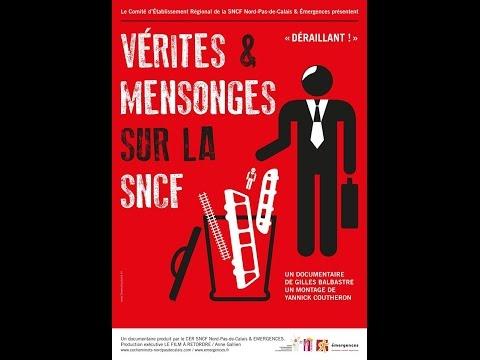 Documentaire  Vérités et mensonges sur la SNCF