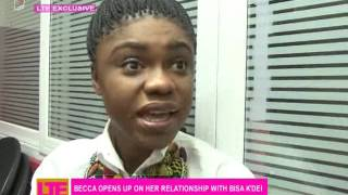 Becca opens up on her relatioship with Bisa K