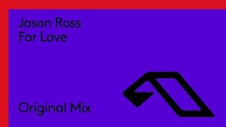 Jason Ross - For Love