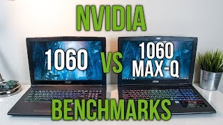 Nvidia 1060 Max-Q vs 1060 - Laptop Graphics Comparison Benchmarks
