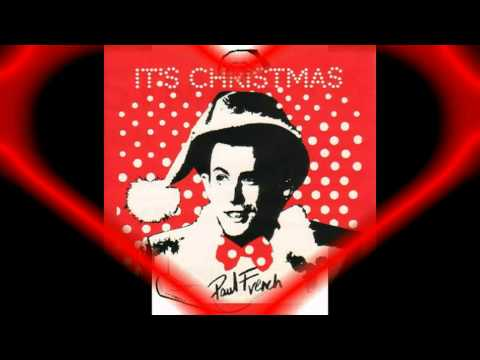 It's Christmas (And I Love You) - Paul French