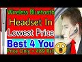 Wireless Bluetooth Headset In Lowest price in 2018    By Tech With You