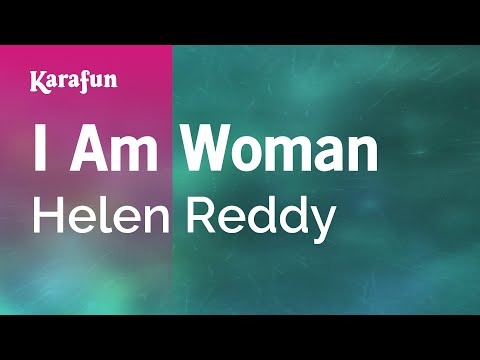 Karaoke I Am Woman - Helen Reddy *