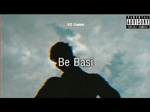DOWNLOAD Be Basi – KD Usama (Official audio music) Urdu Rap 2021 Mp3 song