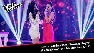 "Karen y Janeth cantaron ""Someone like you"" - La Voz Ecuador - Batallas - Cap. 27 - T1"